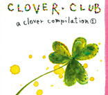 clover club – a clover compilation 1 ジャケット